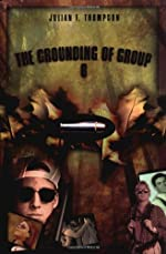 The Grounding of Group 6 by Julian F. Thompson