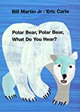 Polar Bear, Polar Bear, What Do You Hear\
