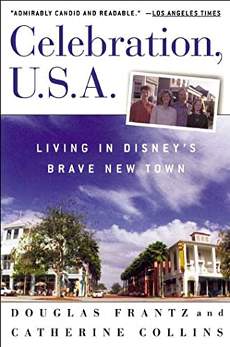 Celebration U.S.A. Living In Dinsney's Brave New Town