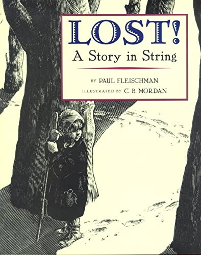 Lost! A Story in String, Fleischman, Paul