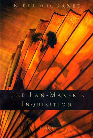 The Fan-Maker's Inquisition, Ducornet, Rikki