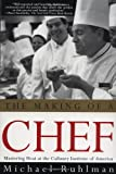Becoming a Chef: With Recipes and Reflections from America's Leading Chefs by Andrew Dornenburg