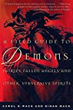 Field Guide to Demons, Fairies, Fallen Angels and Other Subversive Spirits