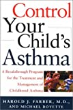 Control Your Child's Asthma: A Breakthrough Program for the Treatment and Management of Childhood Asthma - Image