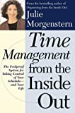 Buy Time Management from the Inside Out: The Foolproof System for Taking Control of Your Schedule and Your Life from Amazon