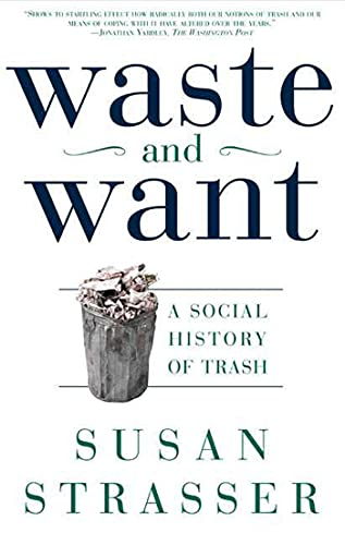PDF Waste and Want A Social History of Trash
