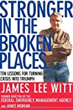 Buy Stronger in the Broken Places: Ten Lessons for Turning Crisis into Triumph from Amazon