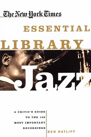 "Read ""The New York Times Essential Library: Jazz"" reviewed by"