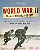 World War II: Volume 1: The Axis Assault, 1939-1942 (The New York Times Living History)