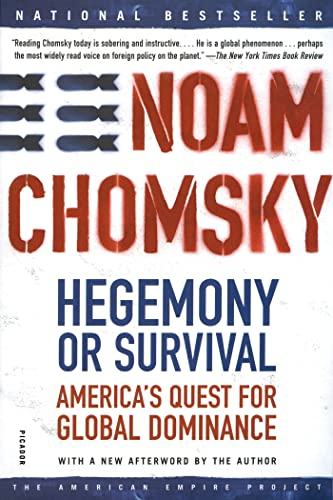 Hegemony or Survival: America's Quest for Global Dominance (American Empire Project), Chomsky, Noam