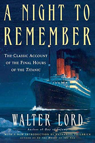 A Night to Remember (Holt Paperback) - Walter LordNathaniel Philbrick