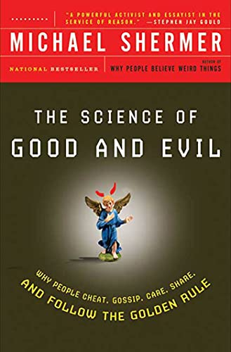 The Science of Good and Evil, by Shermer, M.
