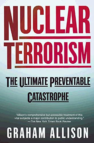 Nuclear Terrorism, by Allison, G.