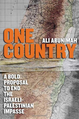 0805080341.01. SCLZZZZZZZ V65591660  One Country: A Bold Proposal to End the Israeli Palestinian Impasse