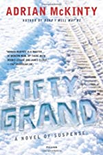 Fifty Grand by Adrian McKinty