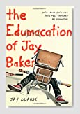The Edumacation of Jay Baker Book Review