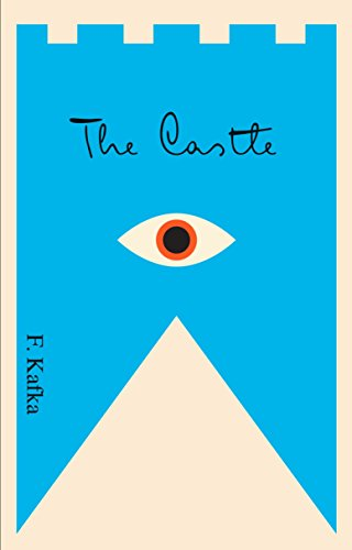 The Castle, by Kafka, Franz
