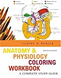 Anatomy & Physiology Coloring Workbook : A Complete Study Guide (Paperback, 2005) Other Editions... Author: Elaine N. Marieb
