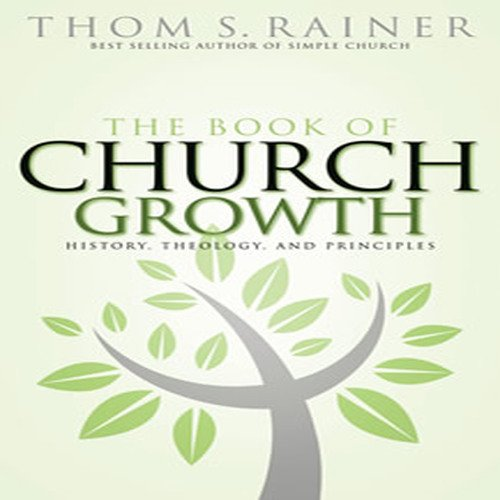 The Book of Church Growth, Rainer, Thom S.