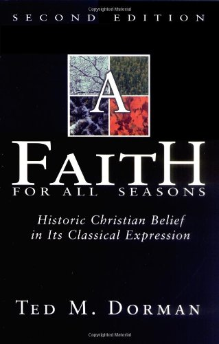 A Faith for All Seasons, Dorman, Ted M.