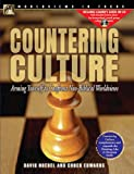 Countering Culture: Arming Yourself to Confront Non-Biblical Worldviews (World View in Focus, 2)