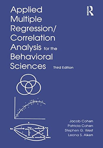 Applied Multiple Regression/Correlation Analysis for the Behavioral Sciences