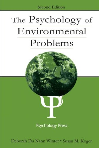 The Psychology of Environmental Problems: Psychology for Sustainability, Winter, Deborah Du Nann; Koger, Susan M.; Winter