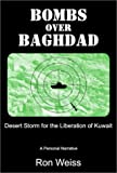 Bombs Over Baghdad: Desert Storm for the Liberation of Kuwait
