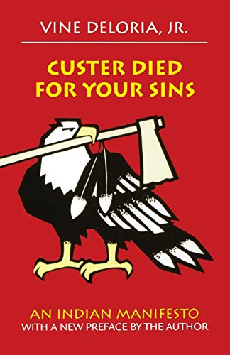 Custer Died for Your Sins: An Indian Manifesto Book Cover Picture