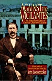 Against the vigilantes [electronic resource] : the recollections of Dutch Charley Duane