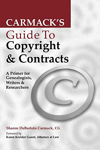Carmack's Guide to Copyright & Contracts, Carmack, Sharon DeBartolo