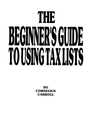 The Beginners Guide to Using Tax Lists, Carroll; Carroll, Cornelius