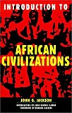 Introduction to African Civilizations by John G. Jackson, Runoko Rashidi, John Henrik Clarke