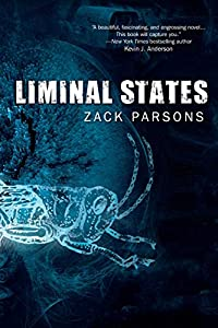 BOOK REVIEW: Liminal States by Zack Parsons
