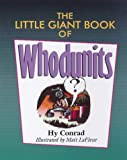 The LIttle Giant book of Whodunits by  Hy Conrad (Author), Matt Lafleur (Author) (Paperback - June 1998)