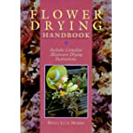 Flower Drying Handbook: Includes Complete Microwave Drying Instructions