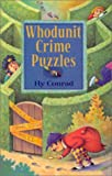Whodunit Crime Puzzles by  Hy Conrad, et al (Paperback - April 2002)