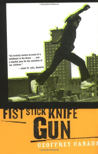 Fist Stick Knife Gun - A Personal History Of Violence In America
