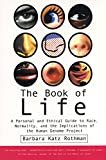 The Book of Life: A Personal and Ethical Guide to Race, Normality and the Human Gene Study