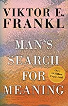 Man's Search for Meaning by Viktor E. Frankl (c. 1959) 0807014273.01._SX140_SY225_SCLZZZZZZZ_