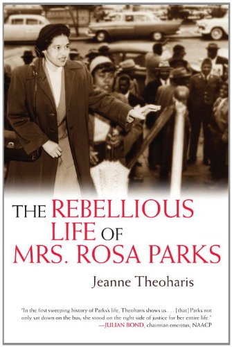 rosa parks biography biography online the rebellious life of mrs rosa parks at amazon com
