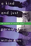 Book Cover: A Kind and Just Parent