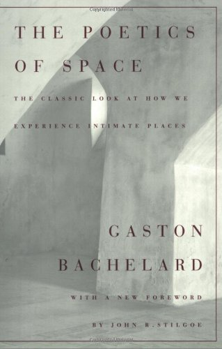 The Poetics of Space, Gaston Bachelard