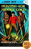 Hunting for Hidden Gold (Hardy Boys, 5) [UNABRIDGED] by  Franklin W. Dixon, Bill Irwin (Reader) (Audio Cassette - February 2003)