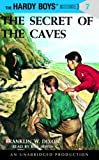 The Secret of the Caves Hardy Boys 7