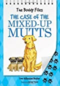 The Case of the Mixed-Up Mutts by Dori Hillestad Butler