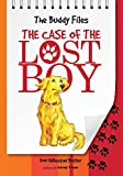 The Case of the Lost Boy (Buddy Files)