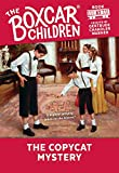 The Copycat Mystery (Boxcar Children Mysteries, 83) by  Gertrude Chandler Warner, Hodges Soileau (Illustrator) (Paperback - July 2001)
