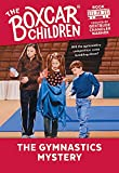 The Gymnastics Mystery (Boxcar Children Mysteries, 73) by  Gertrude Chandler Warner (Creator), Charles Tang (Illustrator) (Paperback - November 1999)