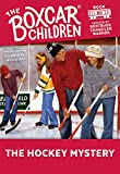 The Hockey Mystery (The Boxcar Children Mysteries #80) by  Gertrude Chandler Warner, Hodges Soileau (Illustrator) (Paperback - January 2001)